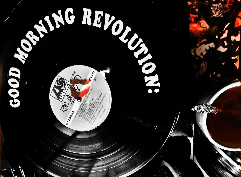 Good Morning Revolution (SnapShotPoetry)